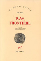 Emil Tode - Pays frontière
