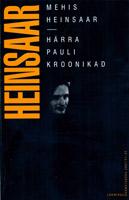 1ère édition estonienne des Chroniques de Monsieur Paul de Mehis Heinsaar